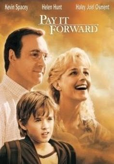A young boy attempts to make the world a better place. Incredible performances from Haley Joel Osment, Kevin Spacey and Helen Hunt