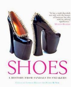 Põe o pé aê!: Segunda Leitura: SHOES - A HISTORY FROM SANDALS TO...