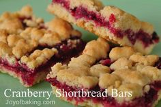Cranberry shortbread bars. I've made these several times and they are ALWAYS a hit. Can also be made with any other kind of berry.