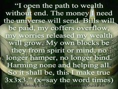 ~Money spell-- I've used this chant and had small win falls.