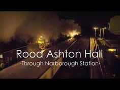 Rood Ashton Hall Through Narborough Station