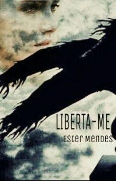 "Read ""Liberta-me - O anjo."" #wattpad #mystery-thriller"