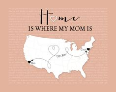 Custom Mothers Day Gift Idea, Long Distance Gift for Mom, Home is Where my Mom is Quote, Birthday gift for Mom, Canvas art for Mom, Lyrics Art Print by KeepsakeMaps on Etsy
