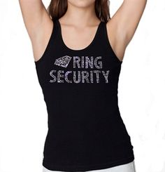 "A Bachelorette Party must-have - This ""Ring Security"" Tank is just $20.99 exclusively at The House of Bachelorette!"