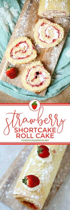 Strawberry Shortcake Roll is the perfect summer dessert. It's filled with fresh, in-season strawberries and cream. It's a show-stopper for any summer party, barbeque, holiday, or birthday!