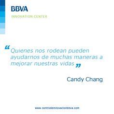 """#InnovaQuotes """"Quienes nos rodean pueden ayudarnos de muchas maneras a mejorar nuestras vidas"""" #CandyChang"""