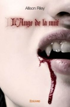Buy L'Ange de la nuit by Allison Riley and Read this Book on Kobo's Free Apps. Discover Kobo's Vast Collection of Ebooks and Audiobooks Today - Over 4 Million Titles!