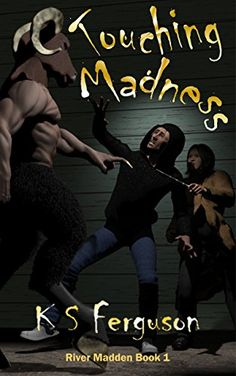 Books ~ Science Fiction | Touching Madness (River Madden Book 1), by K.S. Ferguson
