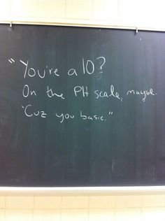 you're a 10 on the ph scale maybe tee - Google Search