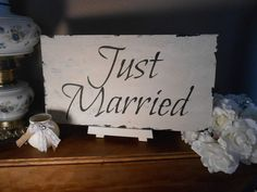 JUST MARRIED sign  Cottage, Chippy, Distressed