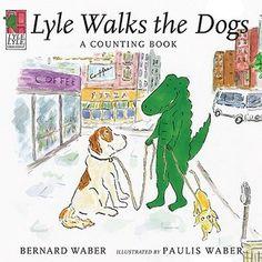 Lyle, Lyle Crocodile: Lyle Walks the Dogs by Bernard Waber
