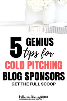 5 Genius Tips for Cold Pitching Blog Sponsors #makemoneyblogging #blogging #blogginformoney #makemoneyonline #workfromhome #fulltimeincomeblogging