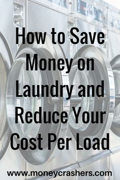 With just a few easy tricks, you can cut the cost of your weekly wash by half or even more. And dont worry  none of them involve hauling your clothes to the nearest river and beating them against a rock.