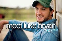 Meet Luke Bryan.