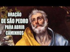 Oração Poderosa de São Pedro para abrir caminhos - YouTube