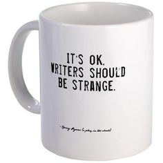 CafePress - Writers Quote - Unique Coffee Mug, Coffee Cup >>> Check this awesome image : Coffee Mugs Writing Advice, Writing A Book, Writing Prompts, Writing Humor, Persuasive Essays, Writing Services, Essay Writing, Marion Zimmer Bradley, I Am A Writer