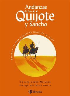 """Andanzas de don Quijote y Sancho"" - Concha López Narváez (Bruño) Dom Quixote, Movie Posters, Alonso, Editorial, Products, The World, Miguel De Cervantes, Kid Books, Free Books"