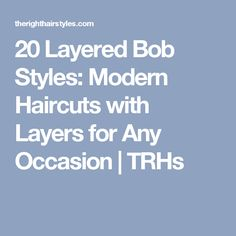 20 Layered Bob Styles: Modern Haircuts with Layers for Any Occasion   TRHs