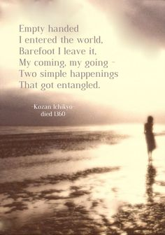 Draw & Wings. - Empty handed I entered the world, barefoot I leave...
