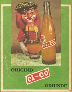 """Vintage Romanian ad for Ci-co, a soda that used to be very popular, in the communist era. It says """"Anytime, anywhere"""". I do not remember though the creepy clown in the background. Vintage Travel Posters, Vintage Ads, Creepy Clown, Print Ads, Romania, Childhood Memories, Illustration Art, Retro, Funny"""