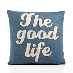 THE GOOD LIFE  recycled felt applique pillow  by alexandraferguson, $109.00