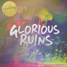 Glorious Ruins [2013]