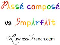 Passé composé vs Imparfait: Meaning Changes - Lawless French Grammar French Verbs, French Grammar, French Tenses, French Teacher, Teaching French, How To Speak French, Learn French, Teaching Verbs, Core French