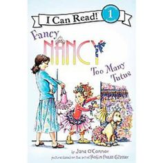 Fancy Nancy (Paperback) - easy costume...long sleeve shirt and tutu with boots. Curly hair and lots of little clips