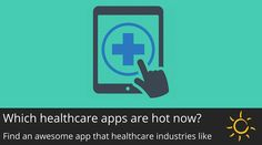 Which #healthcare #applications are much popular now?