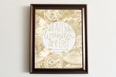 Not All Who Wander Are Lost  Home Decor and by KrilynCraftology