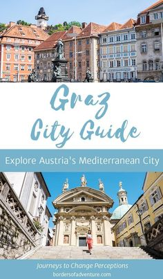 Explore Austria's Mediterranean City - History and Tradition - Top Tips: Things to Do and See in Graz, Austria - Where to Stay and Things to Know Top Europe Destinations, Europe Travel Guide, Travel Guides, Travelling Europe, Travel Plan, Work Travel, Travel Advice, European Destination, European Travel