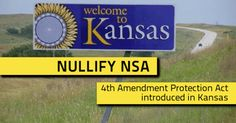 4th Amendment Protection Act introduced in Kansas. #NullifyNSA