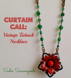 A vintage curtain tieback makes for a sweet statement necklace with the help of some pretty chain. An easy DIY necklace project- very few tools needed! #sadieseasongoods