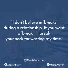 #raremirror #raremirrorquotes #quotes #like4like #likeforlike #likeforfollow #like4follow #follow #followback #follow4follow #followforfollow #sarcasm #sarcasmquote #love #relationship #lovequote #relationshipquote #belive #breaks #neck #wasting #time