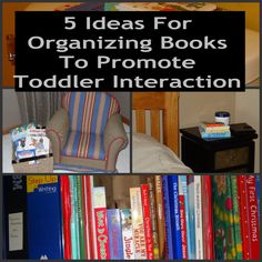 5 Ideas for organizing books to promote toddler inteaction from Growing Book by Book