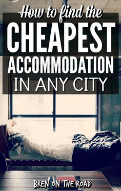 Looking for a place to sleep? This accommodation guide walks you through all the best options for finding an affordable bed on the road.