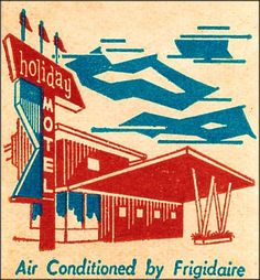 Holiday Motel 60's #matchbook cover To Order your business' own branded #matchbooks or #matchboxes GoTo: www.GetMatches.com or CALL 800.605.7331 to get the process started today!