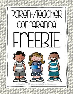 PARENT/TEACHER CONFERENCE PREP   FREEBIE