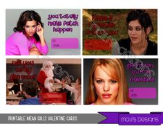 Printable Mean Girls Valentines Day Card JPEG/ PDF by MalisDesigns #meangirls
