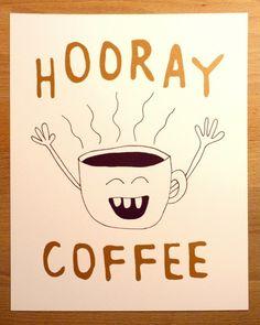 Hooray Coffee!
