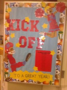 Title of Bulletin Board: Kick Off to a Great Year
