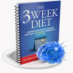 Simply put, what most diets accomplish in 2-3 months, the 3 week diet does in just 21 days