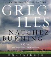 Natchez Burning [audio] - by Greg Iles; read by David LeDoux. Growing up in the rural southern hamlet of Natchez, MS, Penn Cage learned everything he knows about honor and duty from his father, Dr. Tom Cage. But now Tom is accused of murdering Viola Turner, the beautiful nurse with whom he worked in the dark days of the early 1960s. A fighter who has always stood for justice, Penn is determined to save his father, even though Tom, stubbornly evoking doctor-patient privilege, refuses to speak…