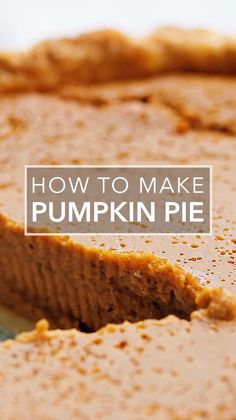 This Is Absolutely The Best Homemade Pumpkin Pie Recipe Make It With Canned Or Fresh Pumpkin Puree And Up To Several Days Ahead. Likewise Freezes Well Thanksgiving Pie Never Looked So Good Or So Easy. Best Pumpkin Pie Recipe, Perfect Pumpkin Pie, Pumpkin Puree Recipes, Easy Pumpkin Pie, Vegan Pumpkin Pie, Homemade Pumpkin Pie, Easy Pie Recipes, Pureed Food Recipes, Simply Recipes