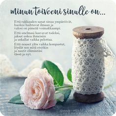 Cool Words, Wise Words, Finnish Words, Enjoy Your Life, Work Quotes, Life Inspiration, Family Quotes, Diy And Crafts, Poems