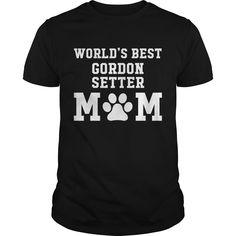 World's Best Gordon Setter Mom Best Gift : shirt quotesd, shirts with sayings, shirt diy, gift shirt ideas  #hoodie #ideas #image #photo #shirt #tshirt #sweatshirt #tee #gift #perfectgift #birthday #Christmas