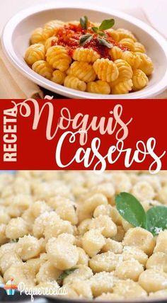 Cómo hacer noquis Vegan Breakfast Recipes, Vegan Recipes Easy, Veggie Recipes, Italian Recipes, Pasta Recipes, New Recipes, Favorite Recipes, Pasta Casera, Food Preparation
