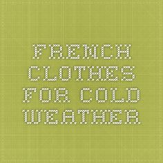 French clothes for cold weather