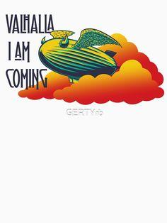 Camiseta «Valhalla I am coming» de GERTYrb | Redbubble Rock Shirts, Shopping, T Shirts, Artists