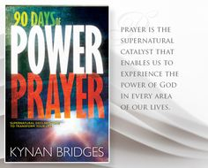 The Power of Prophetic Prayer and 90 Days of Power Prayer by Kynan Bridges